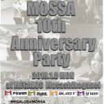 メガロスMOSSA10周年記念イベントタイムテーブル [MOSSA 10th ANNIVERSARY PARTY]